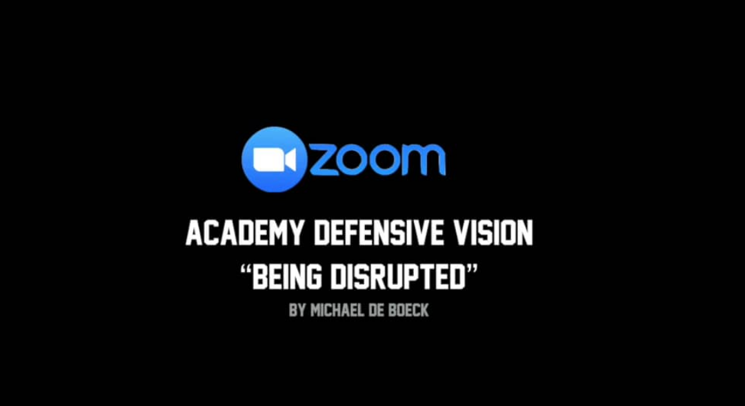"Defensive Vision of our Academy: ""Being Disrupted"""